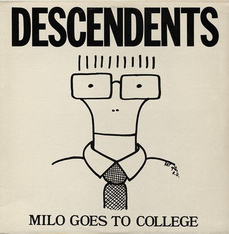 Descendents - Milo goes to college (NAR-012, 1982)