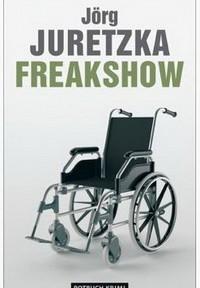 Jörg Juretzka - Freakshow (Rotbuch 2011)