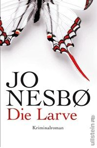 Jo Nesbø - Die Larve (Ullstein, 2011)
