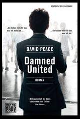 David Peace - Damned United (Heyne Hardcore, 2011)