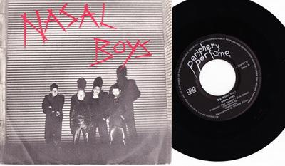 Nasal Boys - Hot Love / Die Wüste Lebt (Periphery Perfume ZVpp0177, 1978)