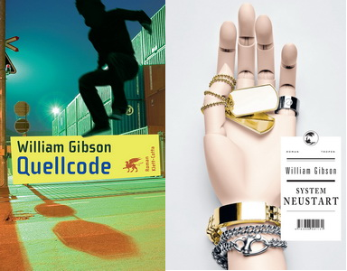 Will Gibson - Quellcode & System Neustart (Klett-Cotta 2008 & 2011)