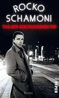 Rocko Schamoni - Der Tag der geschlossenen Tür (Piper Verlag, 2011)