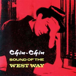 Chin-Chin - Sound of the Westway (Farmer Records Chin-Chin 2, 1985)
