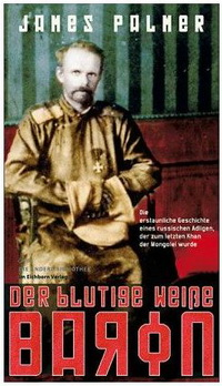 James Palmer - Der blutige weiße Baron (Die Andere Bibliothek, 2010)