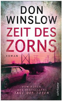 Don Winslow - Zeit des Zorns (Suhrkamp, 2011)