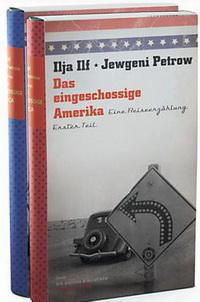 Ilja Ilf  + Jewgeni Petrow  - Das eingeschossige Amerika (Die Andere Bibliothek, 2011)