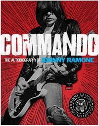 Johnny Ramone - Commando (Abrams Image, 2012)
