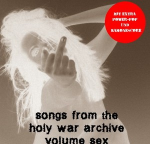 Songs from the Holy War Archive Volume Sex