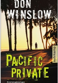 Dan Winslow - Pacific Private (Suhrkamp, 2009)