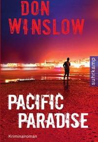 Don Winslow - Pacific Paradise (Suhrkamp, 2010)
