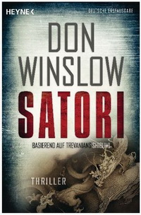 Dan Winslow - Satori (Heyne, 2011)