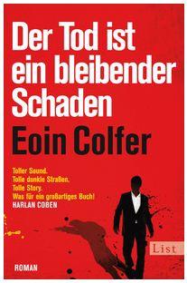 Eoin Colfer - Der Tod ist ein bleibender Schaden (List, 2012)