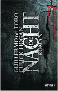Guillermo del Toro, Chuck Hogan - Die Nacht (Heyne, 2012)