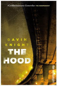Gavin Knight - The Hood (Ullstein, 2012)