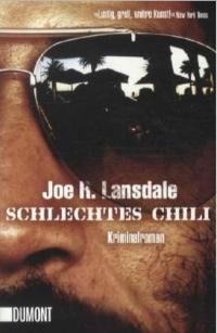 Joe R. Lansdale - Schlechtes Chili (Dumont, 2012)