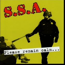 S.S.A. - Please Remain calm ... (Screwed Up Records, 2012)