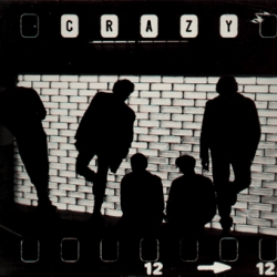 "Crazy - 12"" EP (Self produced, CRAZY S 8105, 1981)"