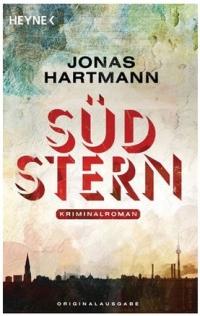 Jonas Hartmann - Südstern (Heyne, 2012)