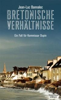 Jean-Luc Bannalec - Bretonische Verhältnisse (Kiepenheuer & Witsch, 2012)