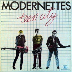 Modernettes - Teen City EP (Quintessence Records QEP 1204, 1980)