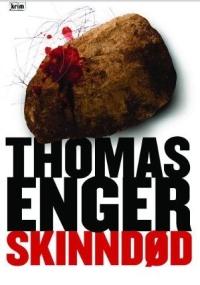 Thomas Enger - Skinndød (... das norwegische Cover ist eindeutig besser!)