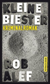 Rob Alef - Kleine Biester (Rotbuch, 2011)