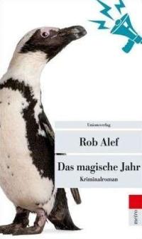 Rob Alef - Das magische Jahr (UT Metro, 2012)