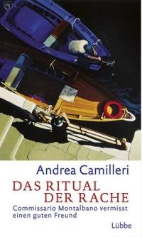 Andrea Camilleri - Das Ritual der Rache (Lübbe, 2012)