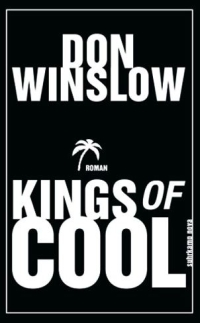 Don Winslow - Kings of Cool (suhrkamp nova, 2012)