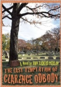 John Jughead Pierson - The last temptation of Clarence Odbody (2011, Hope and Nonthings)