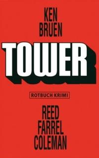 Kenn Bruen / Reed Farrel Coleman - Tower (Rotbuch Krimi, 2012)