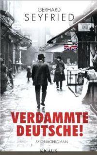 Gerhard Seyfried - Verdammte Deutsche (Knaus Verlag, 2012)