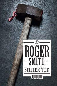 Roger Smith - Stiller Tod (Tropen, 2012)