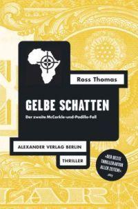Ross Thomas - Gelbe Schatten (Alexander Verlag, 2012)