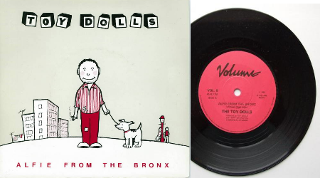 "Toy Dolls - Alfie from the bronx 7"" (Volume Records VOL8, 1983)"
