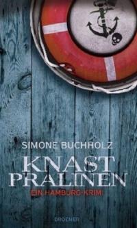 Simone Buchholz - Knastpralinen (Droemer Verlag, 2010)