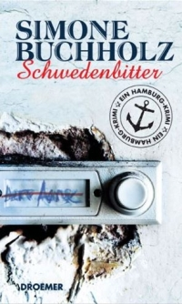 Simone Buchholz - Schwedenbitter (Droemer Verlag, 2011)
