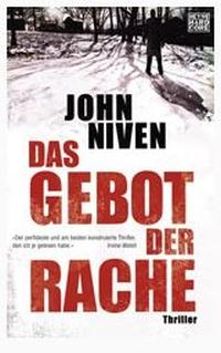 John Niven - Das Gebot der Rache (Heyne Hardcore, 2013)