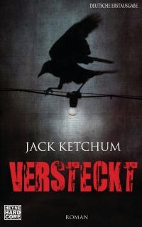 Jack Ketchum - Versteckt (Heyne Hardcore, 2013)