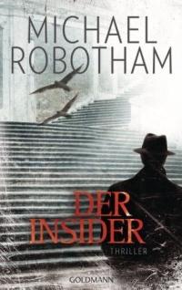 Michael Robotham - Der Insider (Goldmann, 2012)