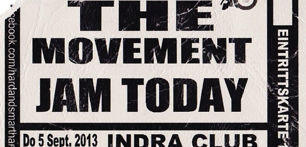 Jam Today, The Movement - Indra, 05.09.2013