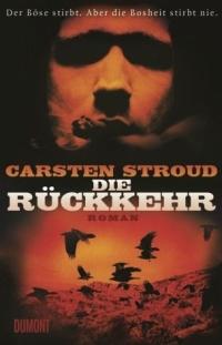 Carsten Stroud - Die Rückkehr (Dumont, 2013)