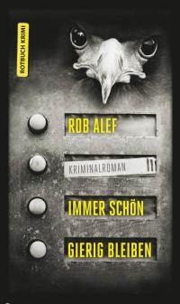 Rob Alef - Immer schön gierig bleiben (Rotbuch, 2013)