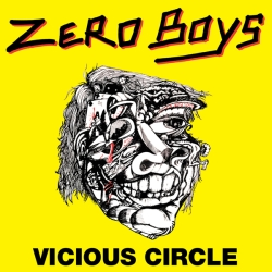Zero Boys - Vicious Circle (Nimrod Records NIM-001, 1982)