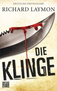 Richard Laymon - Die Klinge (Heyne Hardcore, 2014)