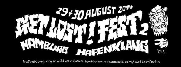 Get Lost Fest II - Hafenklang, Hamburg August 2014