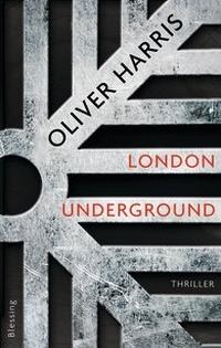 Oliver Harris - London Underground (Blessing, 2014)