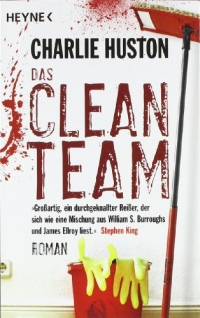 Charlie Huston - Das Clean Team (Heyne, 2009)