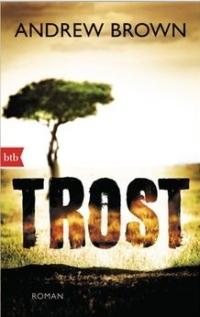 Andrew Brown - Trost (btb Verlag, 2014)